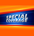 special coverage news report alert background vector image