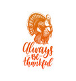Always be thankful lettering