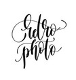 retro photo - hand lettering inscription text vector image vector image