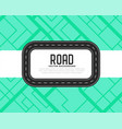 road track or journey background vector image