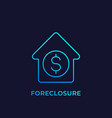 foreclosure icon linear vector image vector image
