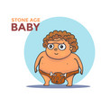 hand drawn cartoon stone age baby vector image