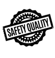 Safety Quality rubber stamp vector image vector image