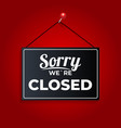 sorry we re closed icon sign eps10 vector image