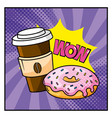donut with plastic coffee cup and wow message vector image vector image