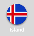iceland flag round icon with shadow vector image vector image