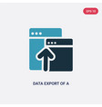 two color data export a window with an arrow vector image vector image