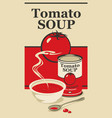 banner for condensed tomato soup with inscription vector image vector image