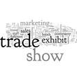 boost sales power your trade show exhibit vector image vector image