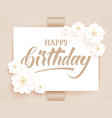 elegant happy birthday card vector image