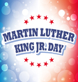 Martin Luther King Jr Day card on celebration vector image vector image