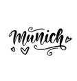 munich germany modern city brush lettering vector image vector image