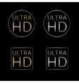 Ultra HD labels vector image vector image