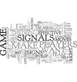 when to give signals text word cloud concept vector image vector image