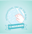 13 november international day of the blind vector image