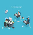 deadline concept of overworked man time to work vector image vector image