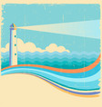lighthousevintage sea waves background vector image vector image