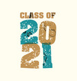 class of 2021 concept stamped word art vector image vector image
