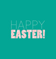 happy easter polka dot typographic vector image vector image