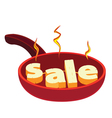 hot frying pan sale vector image vector image