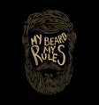 my beard my rules hand lettering on background vector image