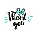 thank you lettering for posters vector image vector image