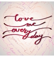 Hand drawn callygraphy card Valentine love card vector image