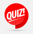quiz red tag symbol or emblem with speech vector image