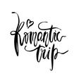 Romantic Trip card vector image vector image