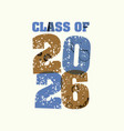 class of 2026 concept stamped word art vector image vector image
