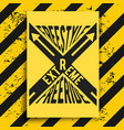 extreme poster with warning background vector image