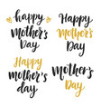 happy mothers day hand drawn calligraphy set vector image vector image
