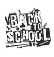 Slogan Back to school grunge style vector image vector image