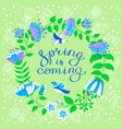 spring is coming lettering inspirational quote vector image