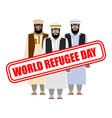 World refugee day Expatriates in Syrian garments vector image vector image