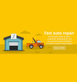 fast auto repair banner horizontal concept vector image vector image