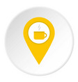 yellow map geo tag with tea or coffee cup icon vector image vector image