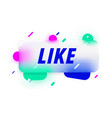 like in design banner template for web vector image