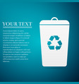 recycle bin flat icon on blue background vector image