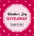 valentines day giveaway banner template vector image