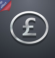 Pound sterling icon symbol 3D style Trendy modern vector image