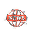 cartoon globe news icon in comic style world news vector image vector image