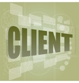 word client on digital screen business concept vector image