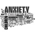 anxiety disorder text word cloud concept vector image vector image