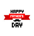 happy father day red ribbon mustache white backgro vector image vector image