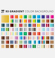 set of 93 square gradient color backgrounds vector image