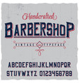handcrafted barbershop label font poster vector image vector image