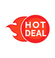hot deal symbol vector image vector image