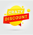 crazy discount design for any purposes vector image vector image