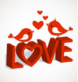 love heart text with romantic birds icon vector image